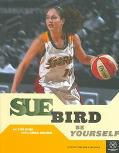 Sue Bird: Be Yourself