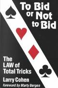 To Bid or Not to Bid the Law of Total Tricks
