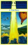Flight Lessons A Young Couple's First Journeys Toward Heaven