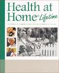 Health at Home Lifetime The Proven Guide to Self-care & Being a Wise Health Consumer for Tho...