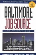 Baltimore Job Source The Only Source You Need to Land the Internship, Entry-Level or Middle ...