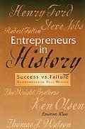 Entrepreneurs in History Success Vs. Failure, Entrepreneurial Role Models