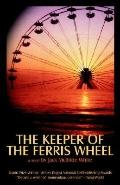 Keeper of the Ferris Wheel