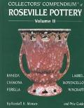 Collectors' Compendium of Roseville Pottery and Price Guide Baneda, Cremona, Ferella, Laurel...