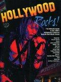 Hollywood Rocks!: The Ultimate Guide to the 1980's Hollywood, California Rock-N-Roll Music S...