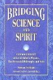 Bridging Science and Spirit: Common Elements in David Bohm's Physics, the Perennial Philosop...