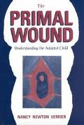 Primal Wound Understanding the Adopted Child