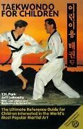 Taekwondo for Children - Y. H. Park - Paperback