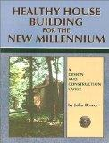 Healthy House Building for the New Millennium