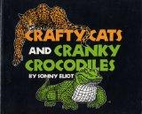 Crafty Cats and Cranky Crocodiles