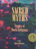 Sacred Myths Stories of World Religions