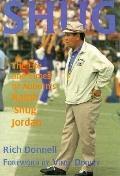 Shug The Life and Times of Auburns Ralph 'Shug' Jordan