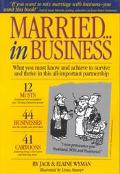 Married in Business What You Must Know and Achieve to Survive and Thrive in Partnership