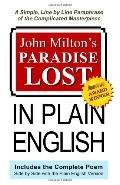John Milton's Paradise Lost In Plain English: A Simple, Line By Line Paraphrase Of The Compl...