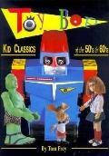 Toy Bop Kid Classics of the 50's & 60's