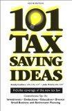 101 Tax Saving Ideas, Sixth Edition