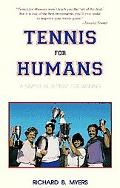 Tennis for Humans A Simple Blueprint for Winning