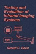 Testing and Evaluation of Infrared Imaging Systems