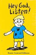 Hey, God! Listen