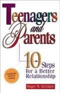 Teenagers & Parents Ten Steps for a Better Relationship