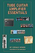 Tube Guitar Amplifier Essentials