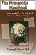 Homopolar Handbook A Definitive Guide to Faraday Disk & N-Machine Technologies