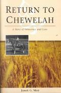 Return to Chewelah A Story of Innocence and Loss