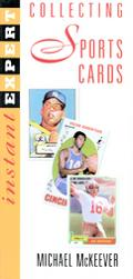 Instant Expert Collecting Sports Cards