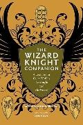 The Wizard Knight Companion: A Lexicon for Gene Wolfe's The Knight and The Wizard