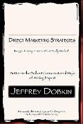 Direct Marketing Strategies Forget Theory - Here's What Really Works!