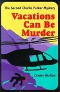 Vacations Can Be Murder (Charlie Parker Mystery #4))