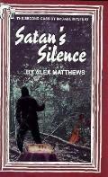 Satan's Silence (Cassidy McCabe Mystery #2) - Alex Matthews - Hardcover