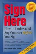 Sign Here: How to Understand Any Contract before You Sign - Mari Privette Ulmer - Paperback ...