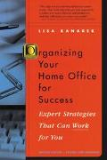 Organizing Your Home Office for Success Expert Strategies That Can Work for You