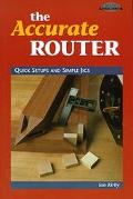 Accurate Router Quick Setups and Simple Jigs
