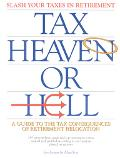 Tax Heaven or Hell: A Guide to the Tax Consequences of Retirement Relocation