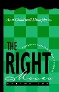 Right Moves: A Collection of Etiquette Strategies for Business - Ann C. Humphries - Paperback