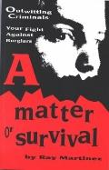 Matter of Survival - Ray Martinez - Hardcover