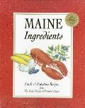Maine Ingredients: Fresh and Fabulous Recipes from the Junior League of Portland, Maine