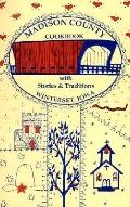 Madison County Cookbook with Stories and Traditions - St Joseph Church Committee - Paperback