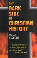 Dark Side of Christian History
