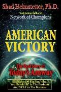 American Victory: The Real Story of Today's Amway