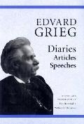 Edvard Grieg Diaries, Articles, Speeches