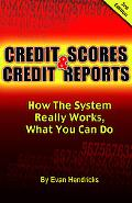 Credit Scores and Credit Reports 3rd Ed