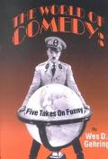 World of Comedy Five Takes on Funny