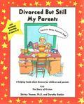 Divorced but Still My Parents