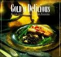 Gold 'N Delicious Recipes Hand-Picked from the Great Northwest