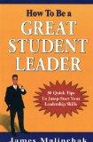 How to Be a Great Student Leader