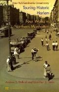 Touring Historic Harlem Four Walks in Northern Manhattan