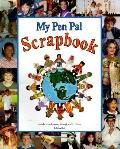 My Pen Pal Scrapbook An Educational Journey Through World Cultures